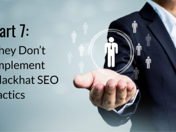 How to Hire an SEO Company: Part 7